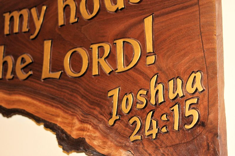 Joshua 24:15 hand carved scriptures in hardwoods natural live edge wood