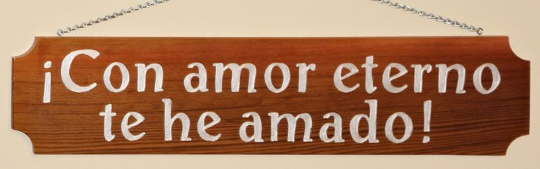 Con amor eterno te he amado, I have loved you with an everlasting love Jer 31:3